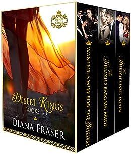 Desert Kings Boxed Set: Books 1-3 by [Fraser, Diana]