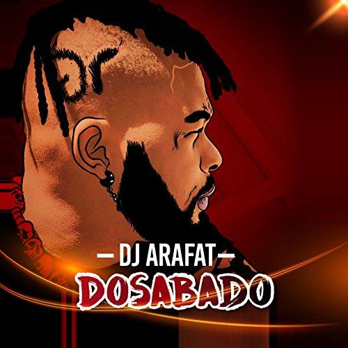 music de dj arafat dosabado