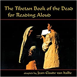 Book The Tibetan Book of the Dead for Reading Aloud