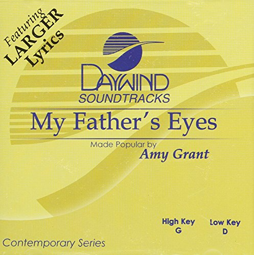 My Father's Eyes [Accompaniment/Performance Track] - Amy Grant Accompaniment Tracks