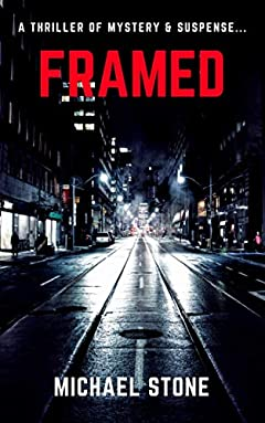 Framed: A Thriller of Mystery & Suspense...