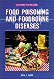 Food Poisoning and Foodborne Diseases (Diseases and People)