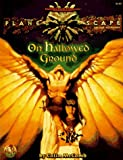 img - for On Hallowed Ground (Advanced Dungeons & Dragons: Planescape, Deluxe Campaign Accessory/2623) book / textbook / text book