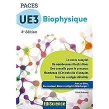 PACES UE3 Biophysique - 4e éd. : Manuel, cours + QCM corrigés (French Edition)
