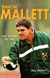 img - for Nick Mallett: The Story So Far book / textbook / text book