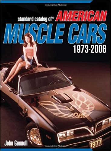 Standard catalog of american muscle cars 1973 2006standard catalog standard catalog of american muscle cars 1973 2006standard catalog v ii john gunnell amazon books fandeluxe Images