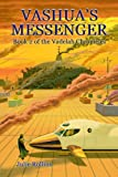 Vashua's Messenger: Book 2 of the Vadelah Chronicles