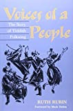 img - for Voices of a People: THE STORY OF YIDDISH FOLKSONG (2nd ed) book / textbook / text book