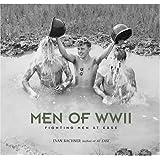 Men of World War II: Fighting Men at Ease