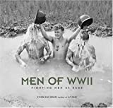 Men of World War II, Evan Bachner, 0810992876