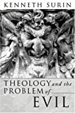 Theology and the Problem of Evil, Kenneth Surin, 1592449816