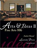 Arts and Ideas Ii, Dixon and Dixon, Laurinda, 0757526691