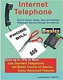 Internet Telephone Basics, Lawrence Harte, 0972805303