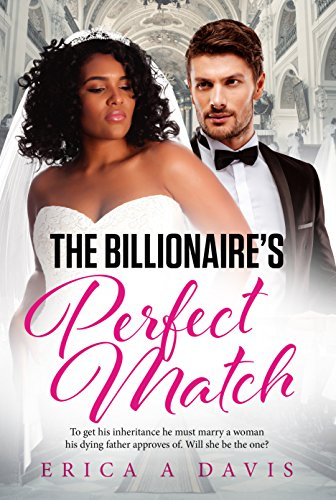 Search : The Billionaire's Perfect Match (BWWM Romance Book 1)
