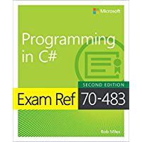 Exam Ref 70-483 Programming in C# (English Edition)