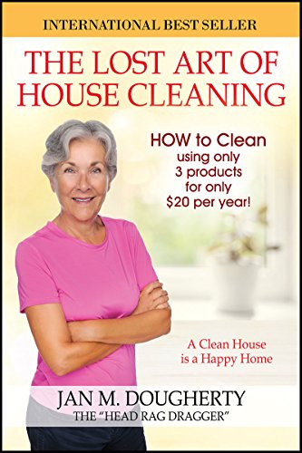The lost art of house cleaning a clean house is a happy home the lost art of house cleaning a clean house is a happy home by fandeluxe Images