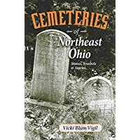 Cemeteries of Northeast Ohio: Stones, Symbols and Stories