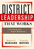 img - for District Leadership That Works: Striking the Right Balance book / textbook / text book