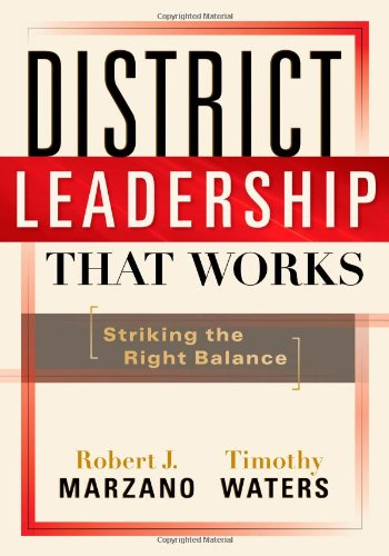 District Leadership That Works: Striking the Right (That Balance)