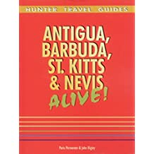 Antigua, Barbuda, St. Kitts & Nevis Alive (Alive Guides)