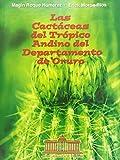Las Cactaceas Del Tropico Andino Del Departamento De Oruro