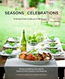 img - for Seasons & Celebrations: Recipes & Menus from Relish, America's Most Popular Food Magazine book / textbook / text book