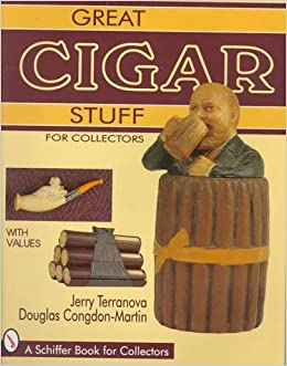 Book Great Cigar Stuff for Collectors (Schiffer Book for Collectors)