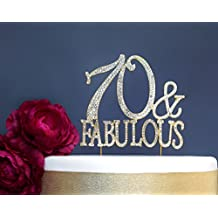 70 and Fabulous GOLD Cake Topper | Premium Sparkly Crystal Rhinestone Gems | 70th Birthday Party Decoration Ideas | Quality Metal Alloy | Perfect Keepsake (70&Fab Gold)