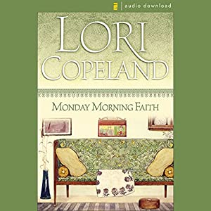 Monday Morning Faith Audiobook