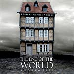 The End of the World | Andrew Biss