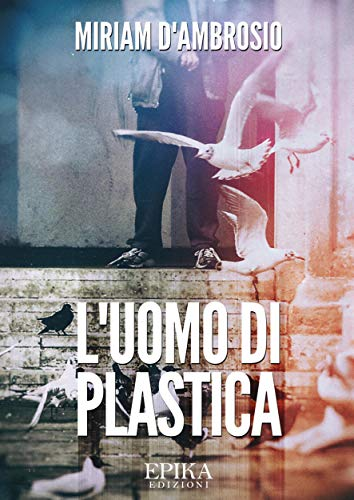 Luomo di plastica (Italian Edition) - Kindle edition by ...