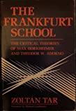 The Frankfurt School, Zoltan Tar, 0805207821
