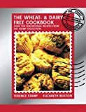 Wheat-and-Dairy-Free Cook Book: Over 100 sensational recipes from the Stamp Collection