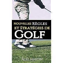 Nouvelles Règles et Stratégies de Golf