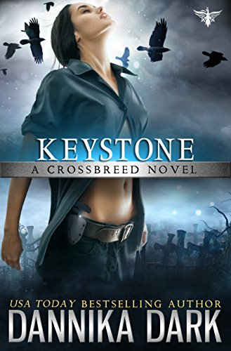 Keystone (Crossbreed Series Book 1) by [Dark, Dannika]