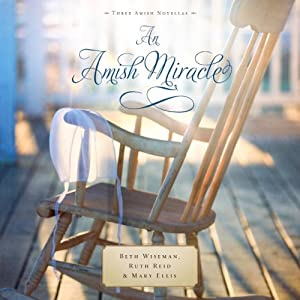 An Amish Miracle Audiobook