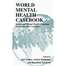 World Mental Health Casebook: Social and Mental Health Programs in Low-Income Countries