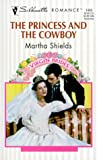 The Princess and the Cowboy, Martha Shields, 037319403X