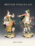 British Porcelain, John Sandon, 0747807132