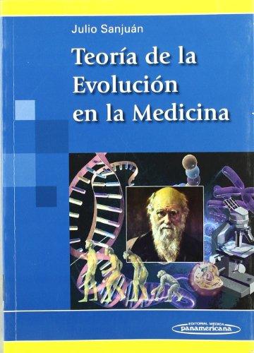 Descargar Libro Teoría De La Evoluíón En La Medicina Julio Sanjuan Arias