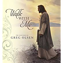 Walk With Me - The Paintings of Greg Olsen