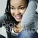 Introducing Dionne Bromfield