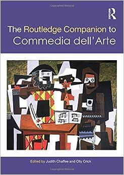 The Routledge Companion to Commedia dell'Arte (Routledge Companions)