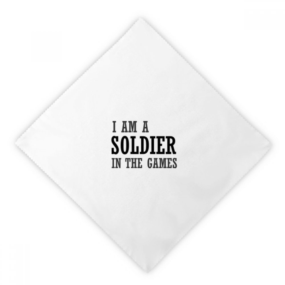 DIYthinker I Am A Soldier In The Games Dinner Napkins Lunch White Reusable Cloth 2pcs