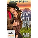 Montana Sky: Stay With Me (Kindle Worlds Novella) (Wandering Hearts Book 1)
