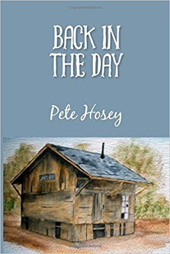 Book Back in the Day by Pete Hosey (2016-03-05)