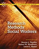 Research Methods for Social Workers, Yegidis, Bonnie L. and Yegidis, 0205042457