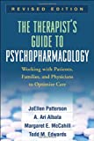 img - for The Therapist's Guide to Psychopharmacology, Revised Edition: Working with Patients, Families, and Physicians to Optimize Care book / textbook / text book