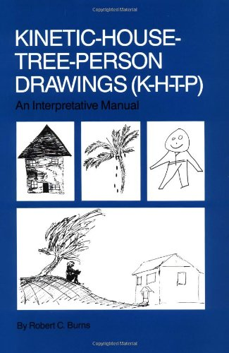 Kinetic House-Tree-Person Drawings: K-H-T-P: An Interpretative Manual