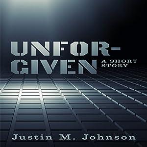 Unforgiven: A Short Story Audiobook